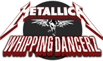 Metallica - Whipping Dancerz French Metallica Chapter #232